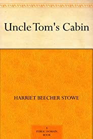 Uncle Tom's Cabin (English Edit