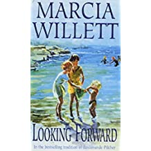 Looking Forward (The Chadwick Family Chronicles, Book 1): A warm and endearing novel of grief, healing and family love