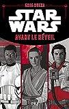 Star Wars - Avant le Réveil de la Force