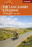 The Lancashire Cycleway: The tour and 17 day rides (Cycling)