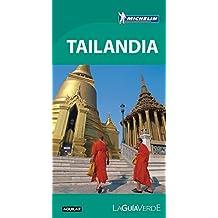 La Guía verde. Tailandia (LA GUIA VERDE, Band 703025)