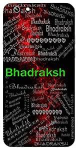 Bhadraksh (One With Beautiful Eyes) Name & Sign Printed All over customize & Personalized!! Protective back cover for your Smart Phone : Google Nexus-5