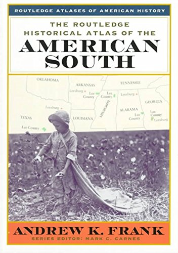 [(The Routledge Historical Atlas of the American South)] [By (author) Andrew K. Frank] published on (October, 1999)