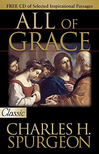 [(All of Grace)] [By (author) Charles Haddon Spurgeon] published on (March, 2007)