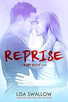 Reprise (Ruby Riot Book 3) by [Swallow, Lisa]