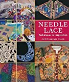 Needle Lace: Techniques and Inspiration