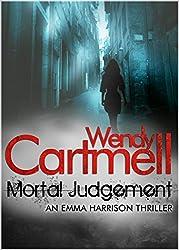 Mortal Judgement (An Emma Harrison Mystery)