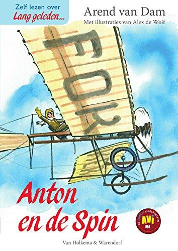 Anton en de Spin (Lang geleden) (Dutch Edition) por Arend van Dam