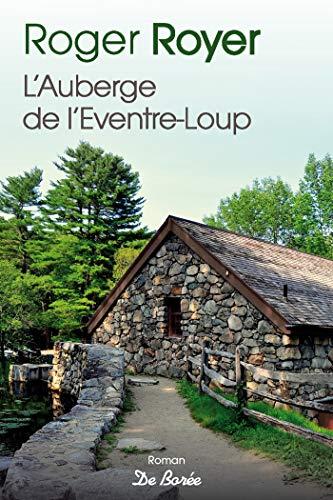 L'Auberge de l'Éventre-loup (roman) par [Royer, Roger]