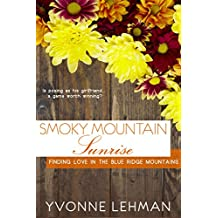 Smoky Mountain Sunrise (Finding Love in the Blue Ridge Mountains) (English Edition)
