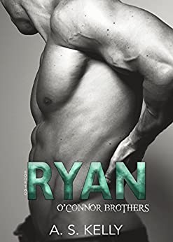 Ryan (O'Connor Brothers Vol. 2) di [Kelly, A. S.]