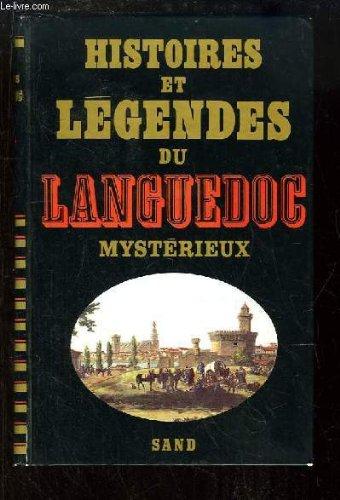 Histoires et légendes du Languedoc