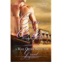 A Mail Order Bride for Grant (The Carson Brothers of Kansas) (Volume 4) by Carr?hite (2014-02-03)