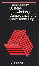 Systemüberwindung, Demokratisierung und Gewaltenteilung. Grundsatzkonflikte der Bundesrepublik.