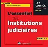 Telecharger Livres L essentiel des institutions judiciaires (PDF,EPUB,MOBI) gratuits en Francaise