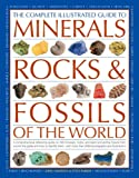 Complete Illustrated Guide to Minerals, Rocks & Fossils