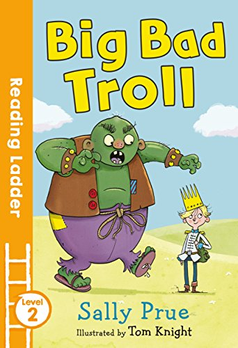 Big Bad Troll (Reading Ladder Level 2)