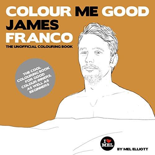 Colour Me Good: James Franco por Mel Elliott