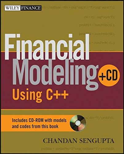 Financial Modeling Using C++ (Wiley Finance)