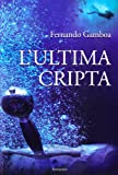 L'ultima cripta (Narrativa)