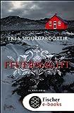 Buchinformationen und Rezensionen zu Feuernacht: Island-Krimi von Yrsa Sigurdardóttir