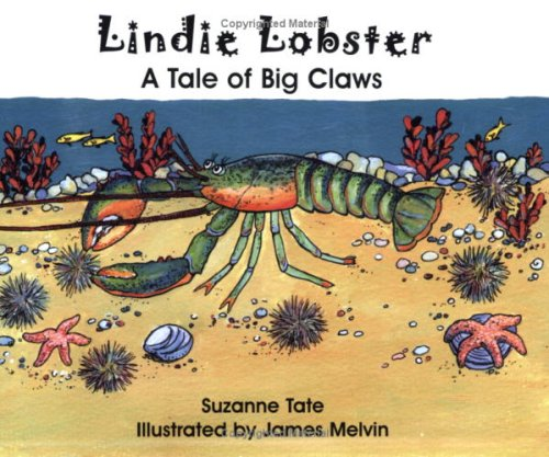 Lindie Lobster, A Tale of Big Claws, No. 29 in Suzanne Tate's Nature Series