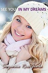 See You In My Dreams: Kinbrae Kisses (Kinbrae Kisses Sweet Romance Book 2)