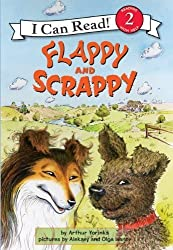 Flappy and Scrappy (I Can Read Book 2) by Yorinks, Arthur (2010) Paperback