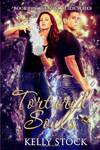 Tortured Souls (The Soul Guide Series)