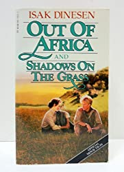 OUT OF AFRICA; AND- SHADOWS ON THE GRASS
