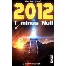 2012 T minus Null (fantastic episodes)