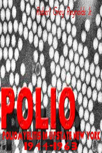 Poliomyelitis In Upstate New York 1944-1963 (English Edition) -