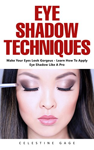 eye-shadow-techniques-make-your-eyes-look-gorgeous-learn-how-to-apply-eye-shadow-like-a-pro