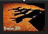 Bremen 2019 (Wandkalender 2019 DIN A3 quer): Hansestadt Bremen - die Stadt am Fluss bei Tag und Nacht (Monatskalender, 14 Seiten ) (CALVENDO Orte)