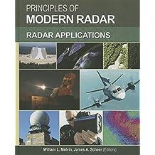 Principles of Modern Radar: Radar Applications (Electromagnetics and Radar)