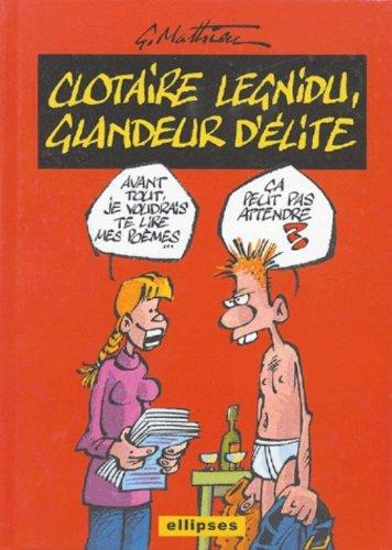 Clotaire Legnidu, glandeur d'élite