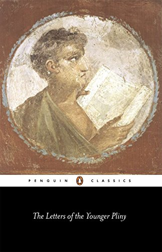 The Letters of the Younger Pliny di The Younger Pliny,Betty Radice