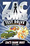 Zac Power Test Drive: Zac\'s Bank Bust (English Edition)
