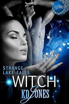 Strange Lake Falls Witch by [Jones, KD]