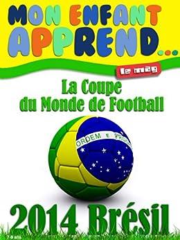 Coupe du Monde Brésil 2014 par [Sagan, Colette]