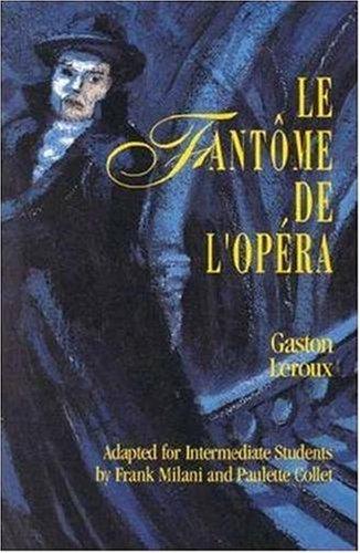 Classic Literary Adaptation: Le Fantôme de l'Opéra
