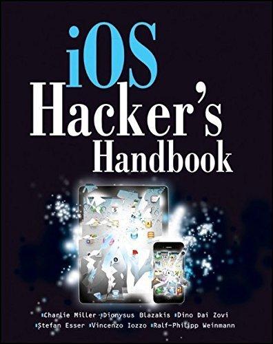 iOS Hacker's Handbook by Charlie Miller (2012-05-08)