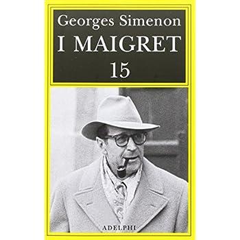 I Maigret: Maigret E Il Produttore Di Vino-La Pazza Di Maigret-Maigret E L'uomo Solitario-Maigret E L'informatore-Maigret E Il Signor Charles: 15