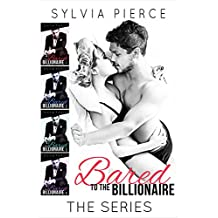 Bared to the Billionaire: The Complete Series
