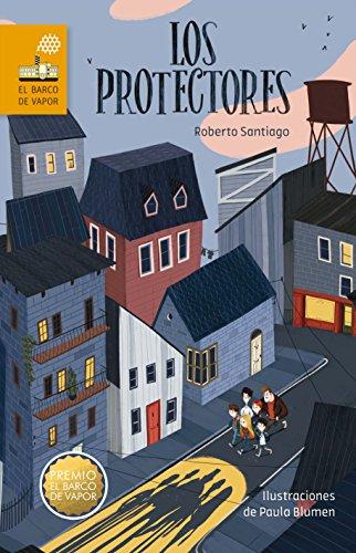 Los Protectores (El Barco de Vapor Naranja) por Roberto Santiago