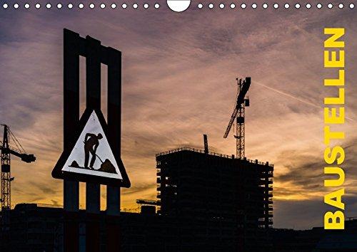 Baustellen (Wandkalender 2018 DIN A4 quer): Baustellenästhetik (Monatskalender, 14 Seiten) (CALVENDO Technologie) [Kalender] [Apr 01, 2017] Caccia, Enrico