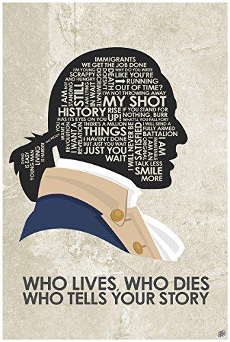 Northwest Art Mall Hamilton Musical,Wer Leben, die Stirbt die Ihre Geschichte Wort Sagt Kunstdruck Poster von Künstler Stephen Poon. 24x36 inch