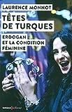 Têtes de Turques - Erdogan et la condition féminine