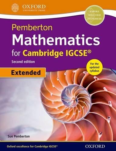 IGCSE pemberton mathematics extended. Student's book. Per le Scuole superiori. Con espansione online (Cie Igcse Complete)