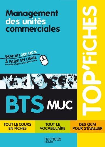 TOP'Fiches - Management des unités commerciales BTS MUC